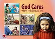 Lui Dumnezeu Îi pasă când copiii sunt trişti